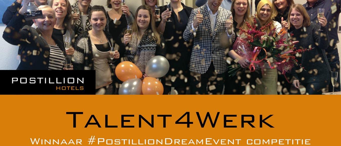 Talent4Werk wint Postillion Dream Event