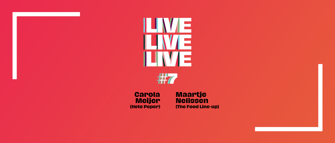 Podcast LIVELIVELIVE #7: Hete Peper & The Food Line-up over de cateringbranche