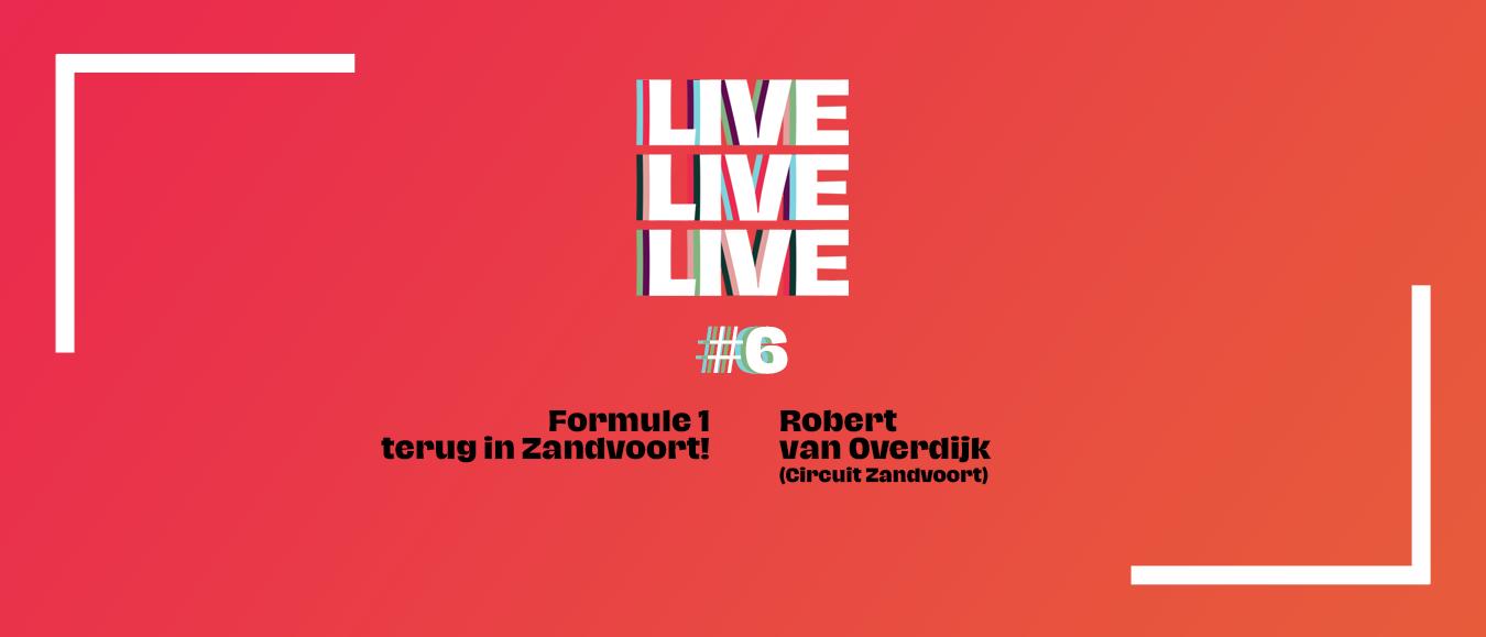 Podcast LIVELIVELIVE #6: Dutch Grand Prix op Circuit Zandvoort