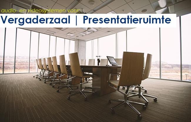 Audio- en videosystemen | vergaderzaal en presentatieruimte