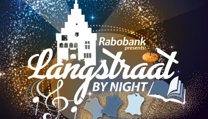 Rabobank presents Langstraat by night